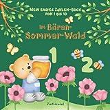 Mein erstes Zahlen-Buch für Kinder ab 2 bis 5 Jahren | Zahlen von 1 bis 10: (Gute-Nacht-)Geschichte und Zählen lernen in einem