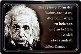 """Blechschilder Albert Einstein Zitat Spruch """"Die reinste Form Wahnsinn Nachdenken Motivation Weisheiten Metallschild Schild Geschenk für Weihnachten oder Geburtstag 20x30 cm"""