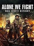 Alone We Fight - Das letzte Gefecht