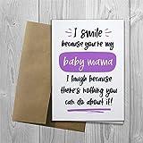 I Smile Because Youre My Baby Mama Love Geburtskarte Urlaubs- & Saisonskarten, gefaltete Osterkarten für Geburtstag Freundschaft Hochzeit Jahrestag Aprilscherz Tag
