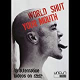 Various Artists - World Shut Your Mouth