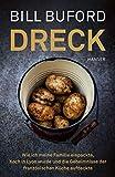 Dreck: Wie ich meine Familie einpackte, Koch in Lyon wurde und die Geheimnisse der französischen Küche aufdeck