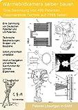 Thermographie, Waermebildkamera selber bauen: 490 Patente zeigen wie es geht!