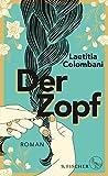 Der Zopf: Roman (Fischer Taschenbibliothek)
