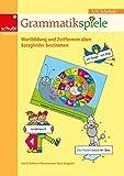 Lernspiele für den Deutschunterricht: Grammatikspiele: 3. / 4. Schuljahr: Wortbildung und Zeitformen üben, Satzglieder bestimmen