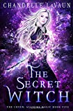 The Secret Witch (The Coven: Academy Magic, Band 5)