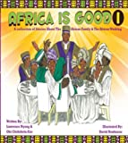 Africa is Good - Volume 1 (English Edition)