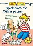 Conni Gelbe Reihe (Beschäftigungsbuch): Spielerisch die Zähne putzen: Tipps und Tricks zum Zähneputzen lernen für Kinder ab 4