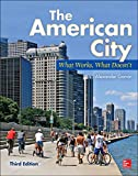 Garvin, A: American City: What Works, What Doesn't