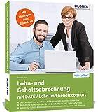 Lohn- und Gehaltsabrechnung mit DATEV Lohn und Gehalt comfort: Das komplette Lernbuch für Einsteiger