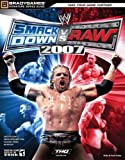 WWE Smackdown vs Raw 2007: Official Strategy Guide (Signature Series Guide)