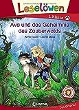 Leselöwen 1. Klasse - Ava und das Geheimnis des Zauberwalds: Erstlesebuch für Kinder ab 6 Jahre
