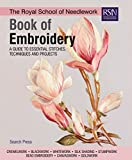 The Royal School of Needlework Book of Embroidery: A guide to essential stitches, techniques and projects (RSN series 1) (English Edition)