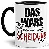 Tasse mit Spruch - Scheidung - Das Wars! Kaffeetasse mit lustigem Spruch/Geschenk zur Trennung für Geschiedene mit Humor - Innen & Henkel schwarz