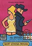 WESTWORLD - YUL BRYNNER - POLISH – Imported Movie Wall Poster Print – 30CM X 43CM