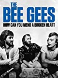 The Bee Gees: How Can You Mend a Broken H