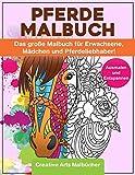 Pferde Malbuch: Das große Malbuch für Erwachsene, Mädchen und Pferdeliebhaber! - Ausmalen und Entspannen - A4 Malblock einseitig bedruckt von Creative Arts Malbücher!