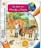 Ravensburger tiptoi Band 13 - Die Welt der Pferde und Ponys (tiptoi® Wieso? Weshalb? Warum?, 13)
