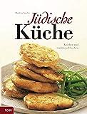 Jüdische Küche: Koscher und traditionell kochen