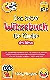 DAS BESTE WITZEBUCH FÜR KINDER AB 6 JAHREN: Das beliebte Erstleser-Geschenk, um kinderleicht lesen zu lernen und unterhaltsames Konzentrationstraining für Mädchen & Jungen in der Vor- und Grundschule