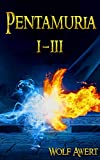 Pentamuria: Sammelband I-III