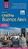 Reise Know-How CityTrip Buenos Aires: Reiseführer mit Stadtplan und kostenloser Web-App