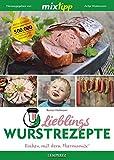 mixtipp: Lieblings-Wurstrezepte: Kochen mit dem Thermomix®