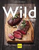 Wild kochen! (GU Themenkochbuch)
