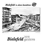 Bielefeld gestern 2019: Bielefeld in alten Ansichten