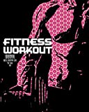 Workout Fitness Journal for a healthy life for men (2021): a 'New Me' Workout Fitness Journal for men in 2021 that includes up to 7 most wanted categories in any workout journal, 8' x 10', 144 pages