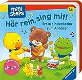 Hör rein, sing mit! Erste Kinderlieder zum Anhören.: Ab 12 Monaten (ministeps Bücher)