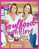 Herzfeld: Soulfood with Love: Rezepte zum Glücklichsein mit dem Thermomix® (Kochen mit dem Thermomix)
