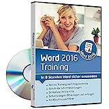 Word 2016 Training - In 8 Stunden Word sicher anwenden | Einsteiger und Auffrischer lernen mit diesem Kurs Schritt für Schritt wichtige Grundlagen von Word | CD inkl. Online-Kurs [1 Nutzer-Lizenz]