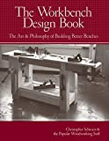 The Workbench Design Book: The Art & Philosophy of Building Better Benches (English Edition)