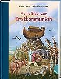 Meine Bibel zur Erstkommunion: Hochwertig illustrierte Kinderbibel als Geschenk für Mädchen und Jungen