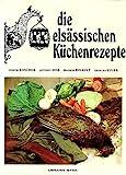 Die elsässischen Küchenrezepte