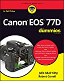 Canon EOS 77D For Dummies (For Dummies (Computer/Tech)) (English Edition)