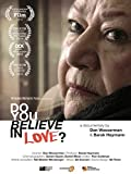 Do You Believe In Love? [OV]
