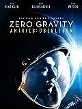 Zero Gravity – Antrieb: Überleben