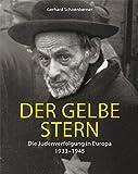 Der gelbe Stern: Die Judenverfolgung in Europa 1933–1945 (Ariadne Literaturbibliothek)