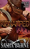 Kidnapped: A Western Romance (Ride Her Hard Book 1) (English Edition)