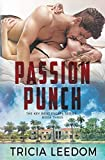 Passion Punch (The Key West Escape Series, Band 3)