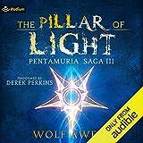 The Pillar of Light: Pentamuria Saga, Book III