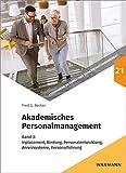 Akademisches Personalmanagement: Band 3: Inplacement, Bindung, Personalentwicklung, Anreizsysteme, Personalführung (Studienreihe Bildungs- und Wissenschaftsmanagement)