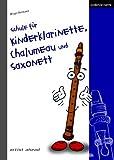 Schule für Kinderklarinette. Chalumeau und Saxonett: Band 1 von Hermann. Birgit (2009) Broschiert