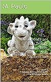 Die Abenteuer von Trapp-Trollinchen, dem Zaubertroll: Buch 3 Friedolin der kleine Drache, will fliegen lernen