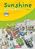 Sunshine - Allgemeine Ausgabe 2006 - Band 2: 4. Schuljahr: Activity Book mit Lieder-/Text-CD (Kurzfassung)