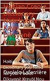 Haitian Creole Dictionary Notebooks – Kaye Diksyonè Kreyòl: Haitian Creole Dictionary you Need for your Pocket - Diksyonè Kreyòl Nou Bezwen pou Pòch Nou (English Edition)