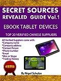 Secret Sources Revealed Volume 1 (eBook Reader & Tablet Suppliers) (English Edition)