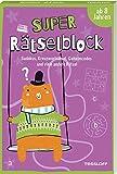 Super Rätselblock ab 8 Jahren.Sudokus, Kreuzwörträtsel, Geheimcodes und viele andere Rätsel: 128 Seiten Rätselspaß - 25 unterschiedliche Rätselarten (Rätsel, Spaß, Spiele)